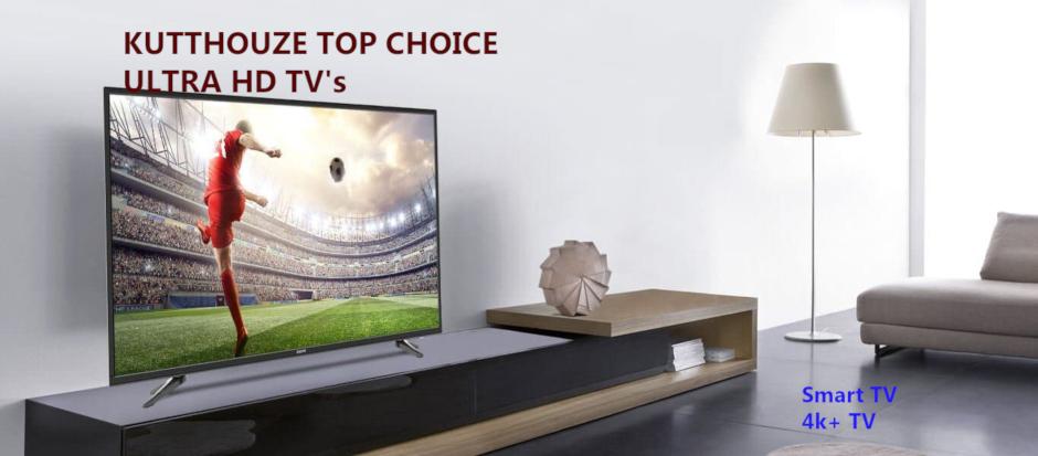Kutthouze Ulra HD TV's